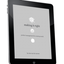 """""""Making It Right"""": A New Smashing Book on Product Management For A Startup World"""