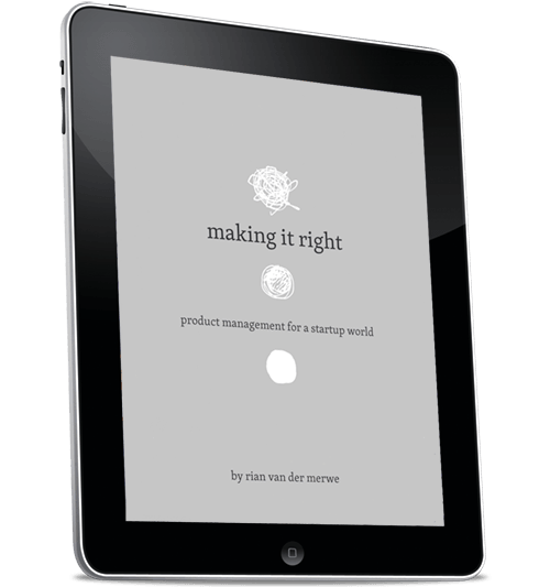 """Making It Right"": A New Smashing Book on Product Management For A Startup World"